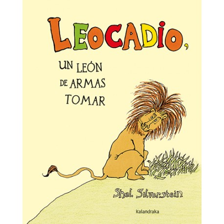 Leocadio, un león de armas tomar
