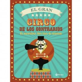 El Gran Circo de los Contrarios