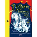 Fito Pepper Perro Fantasma y el Último Tigre del Circo