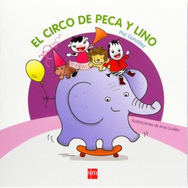 El Circo de Peca y Lino